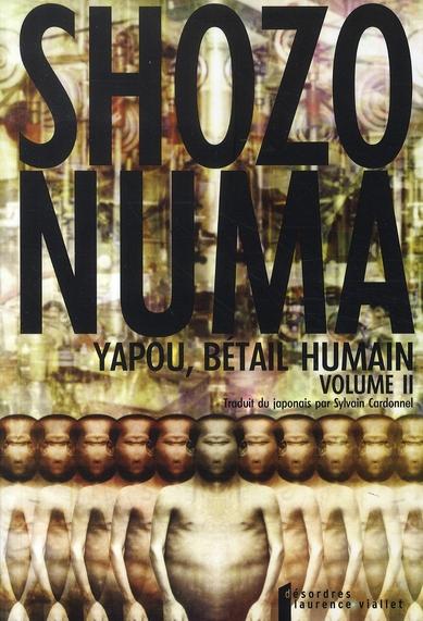 Yapou, Betail Humain T.2