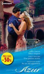 Vente EBooks : Désir vengeur - Une passion secrète - Au jeu des apparences  - Jacqueline Baird - Penny Jordan - Darcy Maguire