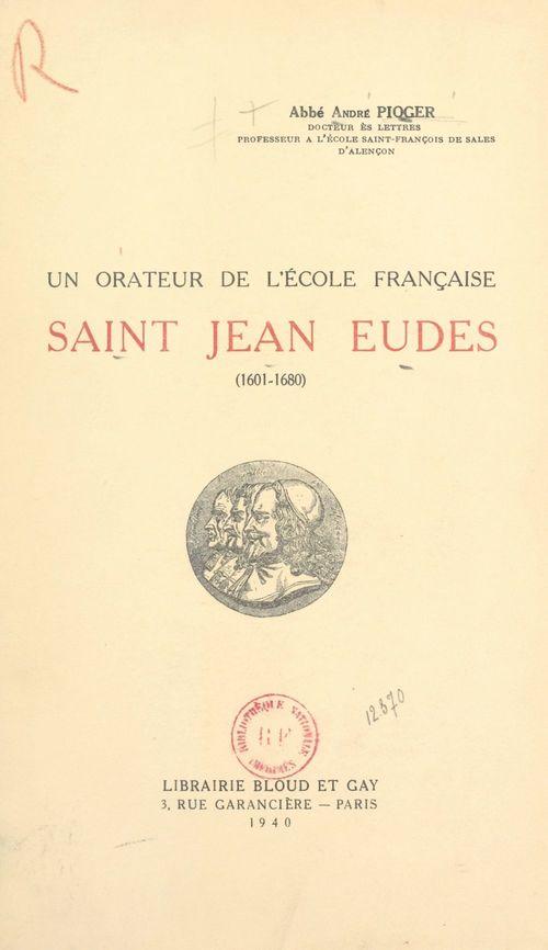 Un orateur de l'École française : Saint Jean Eude (1601-1690)