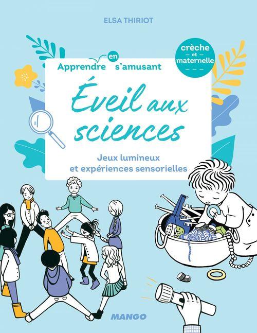 éveil aux sciences ; jeux lumineux et expériences sensorielles