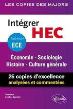 Vente Livre Numérique : Intégrer HEC - ECE - Économie - Sociologie - Histoire - Culture générale