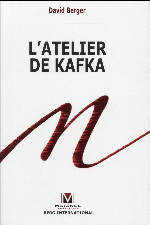 L'atelier de Kafka