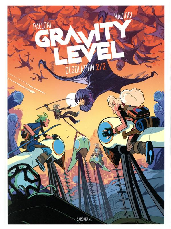 Gravity level T.2 ; désolation t.2