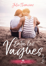 Vente EBooks : Entre les vagues  - Julie Thomières