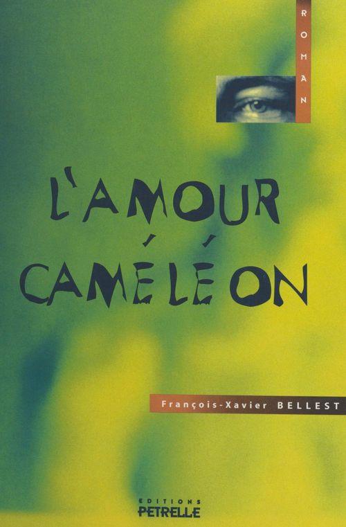 L'amour cameleon