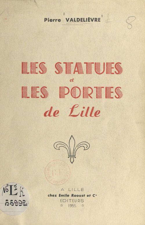 Les statues et les portes de Lille