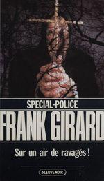 Vente Livre Numérique : Spécial-police : Sur un air de ravagés  - Franck Girard