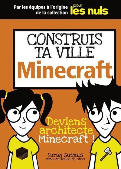 construis ta ville Minecraft pout les nuls