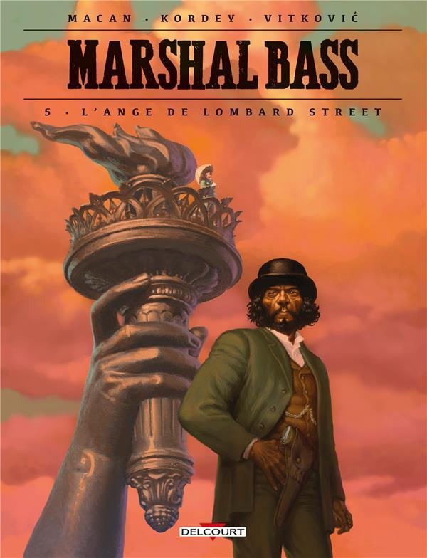 MARSHAL BASS T.5  -  L'ANGE DE LOMBARD STREET MACAN/KORDEY
