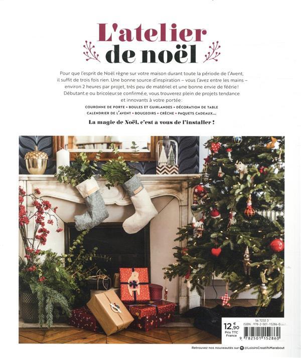L'atelier de Noël ; + de 30 projets festifs à réaliser en moins de 2 heures