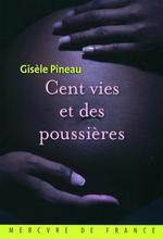 Vente Livre Numérique : Cent vies et des poussières  - Gisèle Pineau