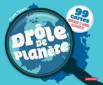 Vente Livre Numérique : Drôle de planète. 99 cartes pour voir le monde autrement  - Frank Tétart