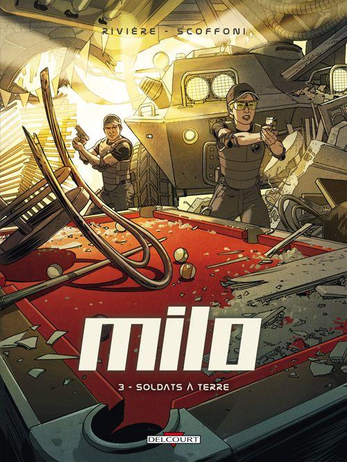 Milo t.3 ; soldats à terre