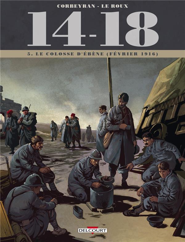 14-18 T.5 ; le colosse d'ébène (février 1916)