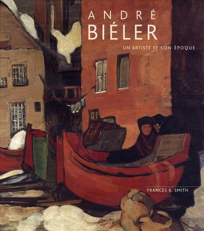 Andre bieler, un artiste et son epoque