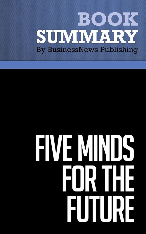 Summary: Five Minds for the Future