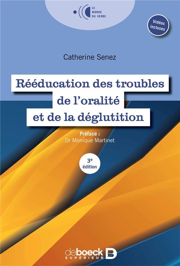 Rééducation des troubles de l'oralité et de la déglutition (3e édition)