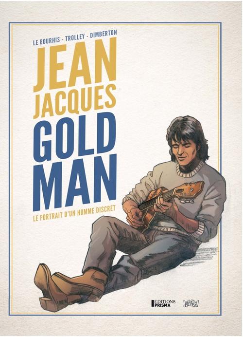 Jean Jacques Goldman ; le portrait d'un homme discret