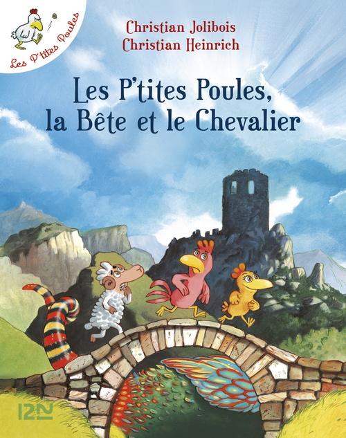 Les P'tites Poules - Les P'tites Poules, la Bête et le Chevalier