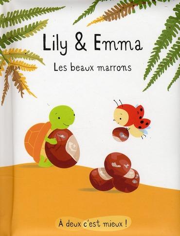 Lily et Emma ; les beaux marrons