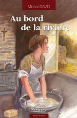 Vente Livre Numérique : Au bord de la rivière T02  - Michel David