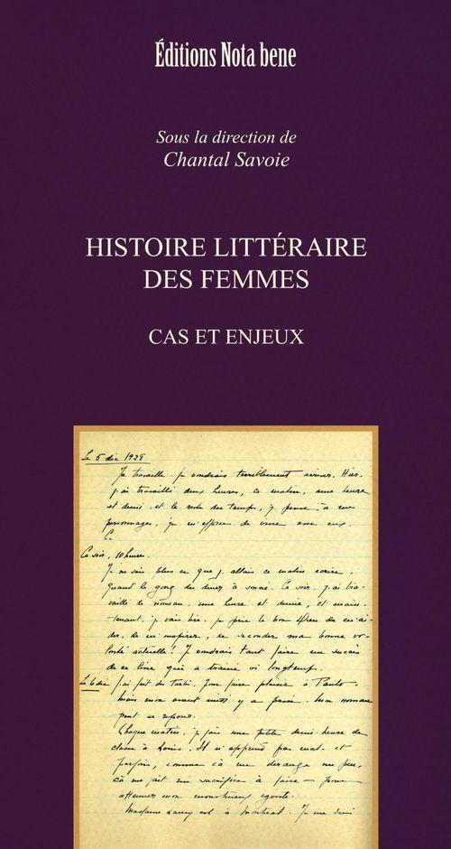 Histoire littéraire des femmes ; cas et enjeux