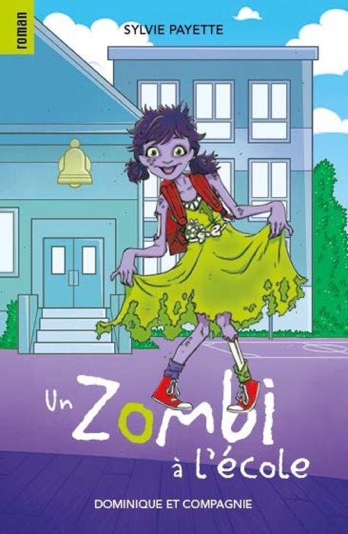 Un zombi à l´école  - Sylvie Payette