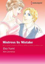 Vente Livre Numérique : Harlequin Comics: Mistress by Mistake  - Kim Lawrence - Yumi Eko