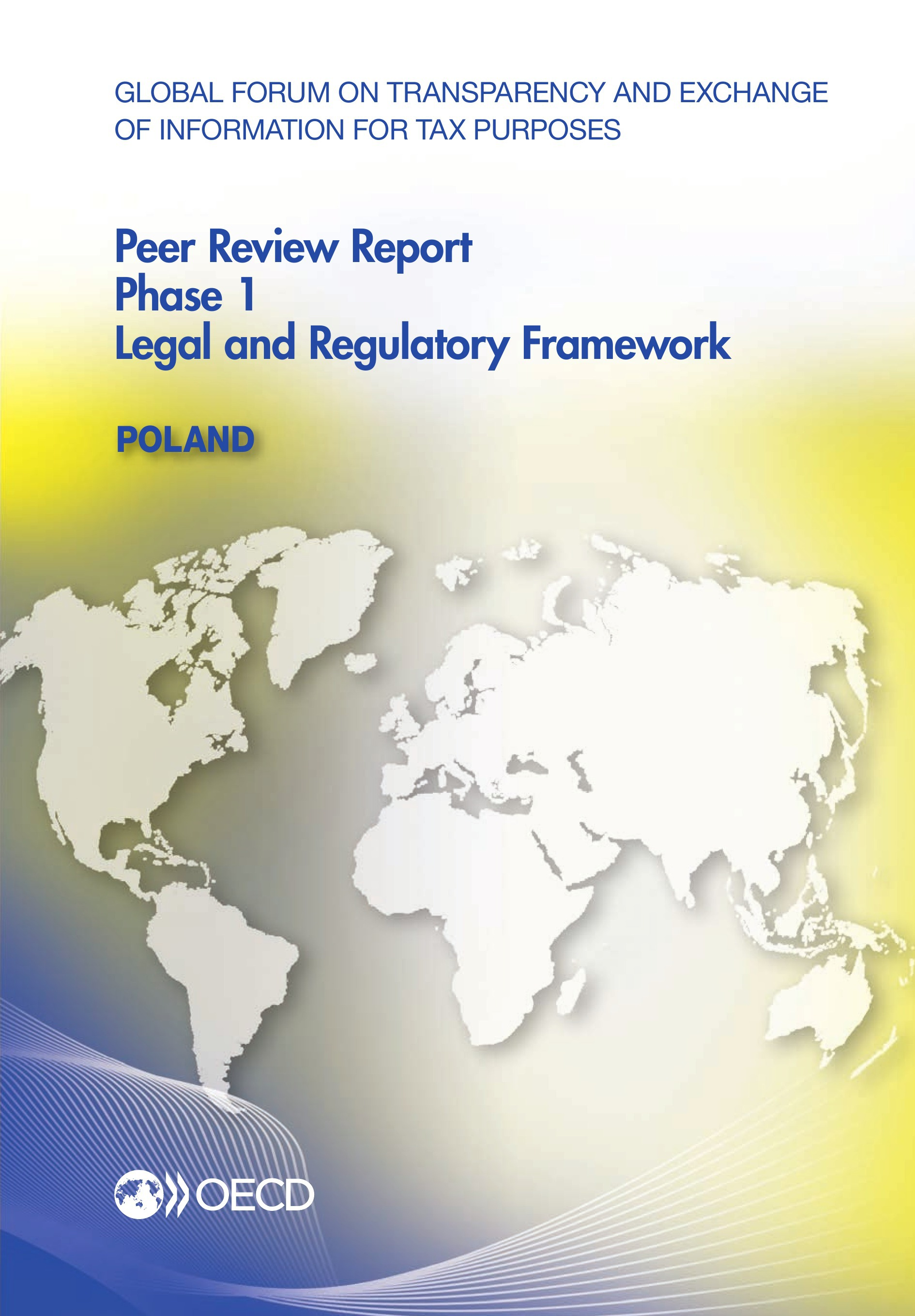 Global Forum on Transparency and Exchange of Information for Tax Purposes Peer Reviews: Poland 2013