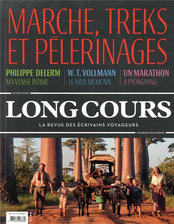 LONG COURS N 14 - MARCHE, TREKS ET PELERINAGES
