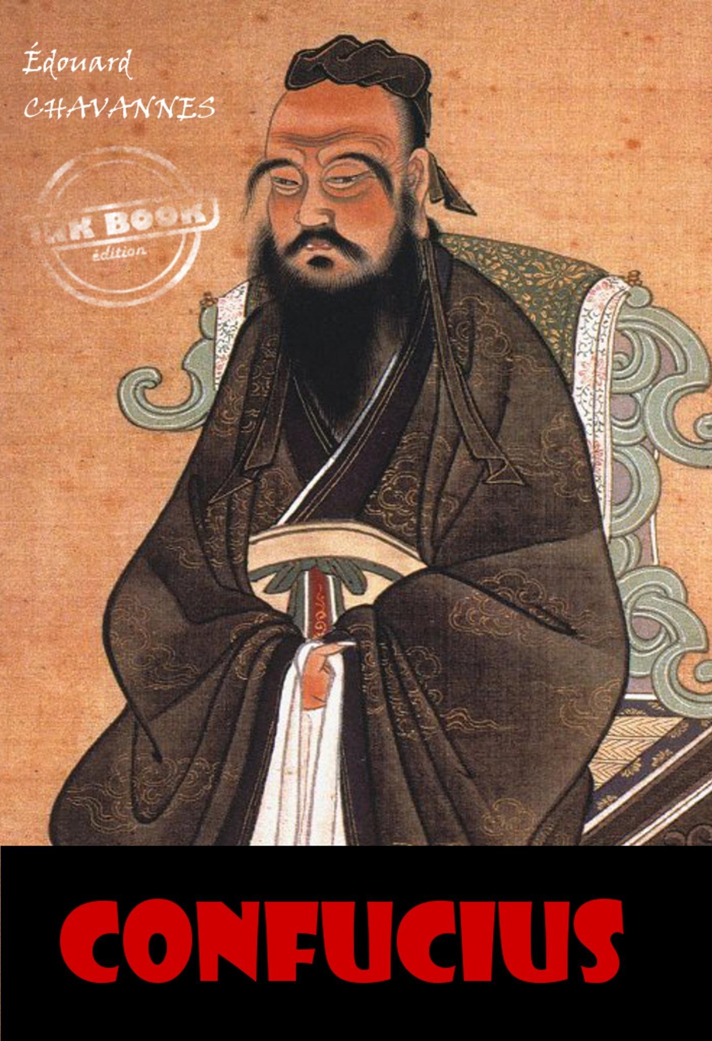 Confucius : court exposé anthropologique et biographique. [Nouv. éd. entièrement revue et corrigée].