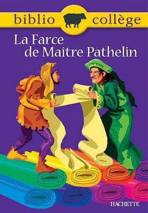 Bibliocollège - La Farce de Maître Pathelin