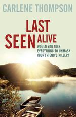 Vente EBooks : Last Seen Alive  - Carlene Thompson