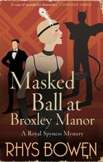 Vente Livre Numérique : Masked Ball at Broxley Manor  - Rhys Bowen