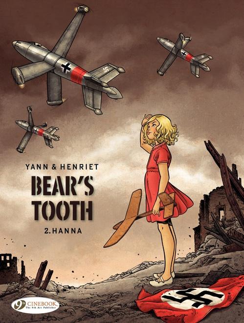Bear's tooth T.2 ; Hanna