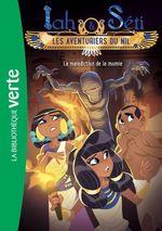 Vente Livre Numérique : Iah et Séti, les aventuriers du Nil 04 - La malédiction de la momie  - Christine Féret-Fleury