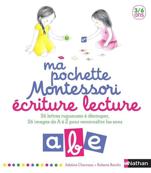 Ma Pochette Montessori ; Ecriture, Lecture ; 3/6 Ans