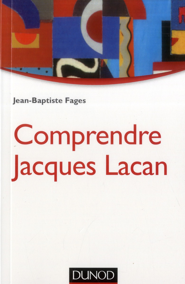 Comprendre jacques lacan (2e édition)