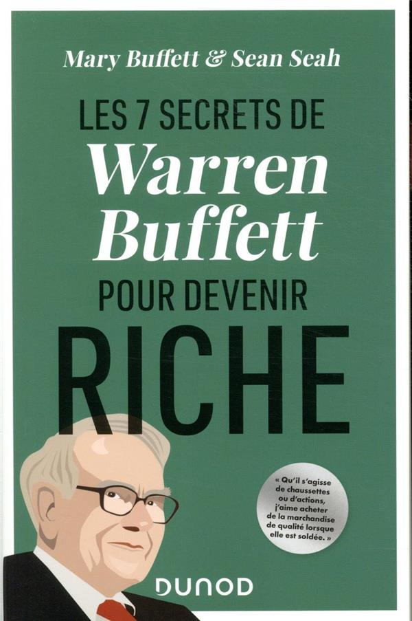 LES 7 SECRETS DE WARREN BUFFETT POUR DEVENIR RICHE BUFFETT/SEAH