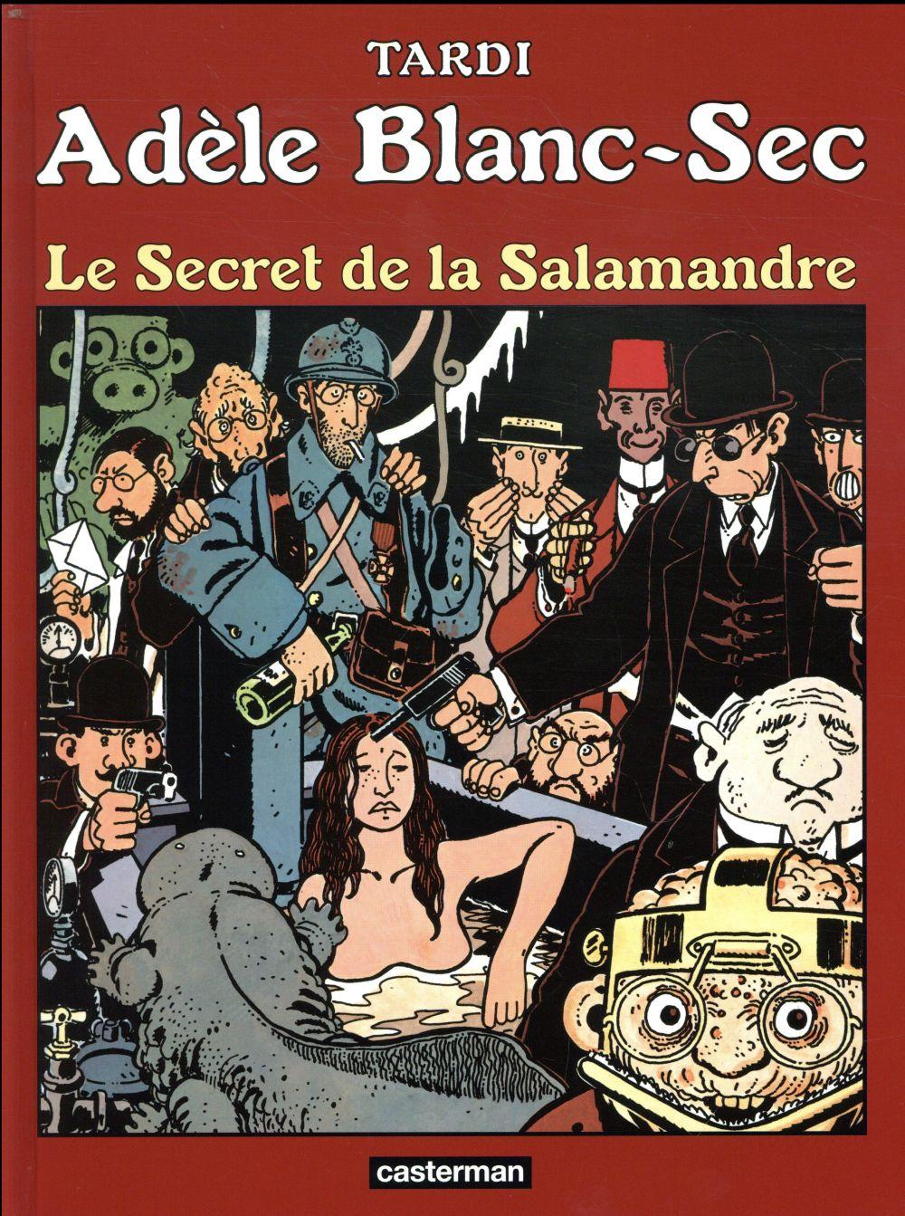 Adèle Blanc-Sec T.5 ; le secret de la salamandre