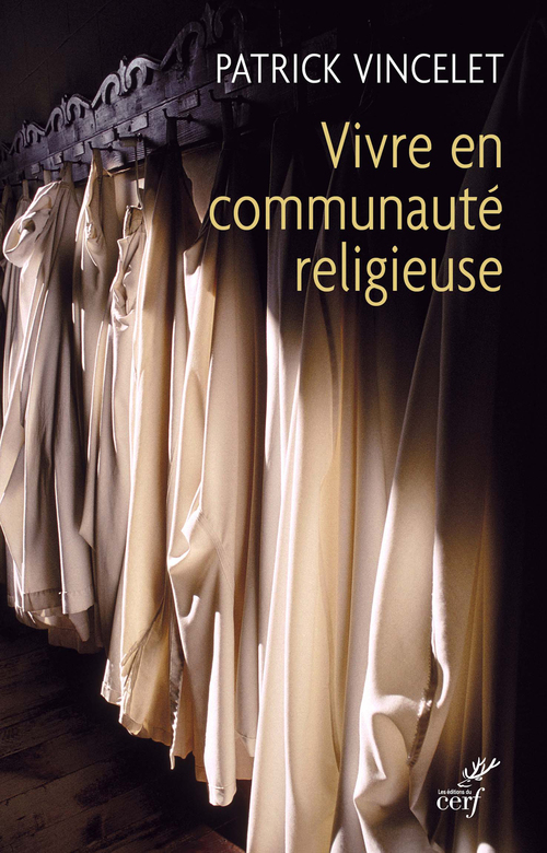 Vivre en communauté religieuse