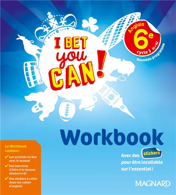 I bet you can ! anglais ; cycle 3 ; 6e ; workbook ; nouveau programme