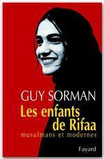 Les Enfants de Rifaa  - Guy Sorman