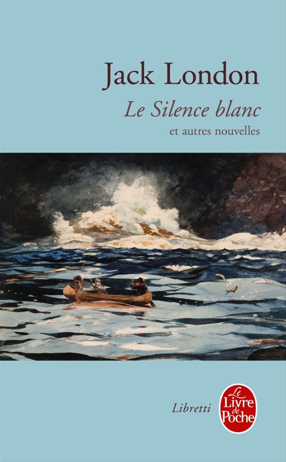 Le silence blanc ; et autres nouvelles