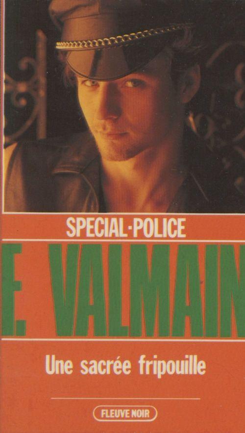 Spécial-police : Une sacrée fripouille !  - Frédéric Valmain