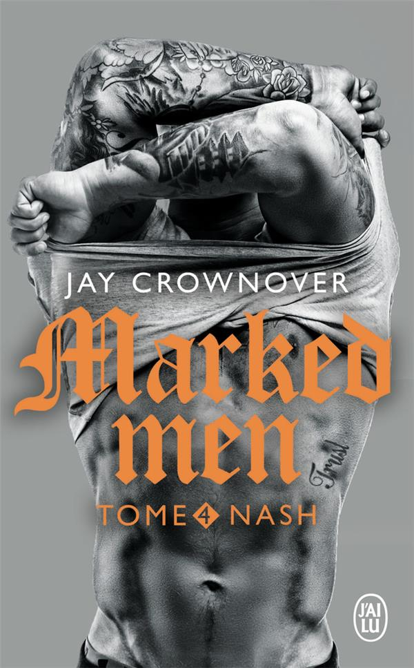Marked Men T.4 ; Nash