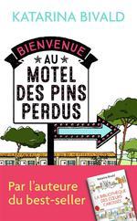 Couverture de Bienvenue Au Motel Des Pins Perdus