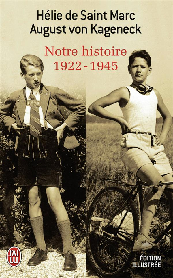 Notre histoire (1922 -1945)
