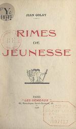 Rimes de jeunesse  - Jean Golay