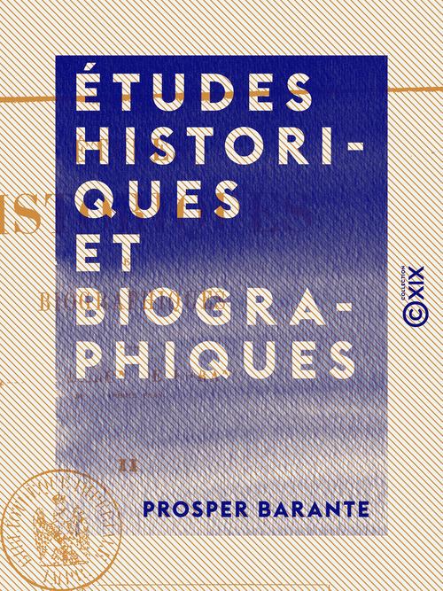 Études historiques et biographiques - Tome II